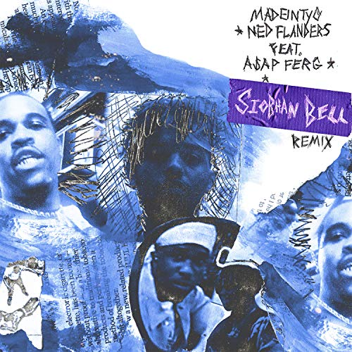 Ned Flanders (feat. A$AP Ferg) [Siobhan Bell Remix] [Explicit] -