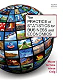 Practice of Statistics for Business and Economics 4th Edition
