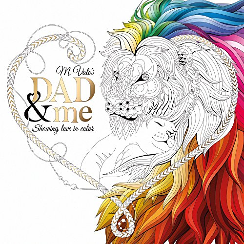 Dad & Me Coloring Book: Show Your Love in Color by M Valo Books