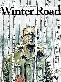 Winter Road par Lemire