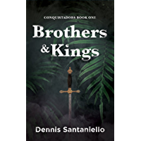 BROTHERS & KINGS: CONQUISTADORS BOOK 1 (English Edition)