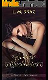 Sonhos Quebrados (Trilogia Valente Livro 1)