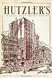 img - for Hutzler's: Where Baltimore Shops (Landmarks) book / textbook / text book