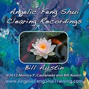Angelic Feng Shui Clearing Recordings