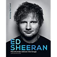 Ed Sheeran: Writing Out Loud (Stories Behind the