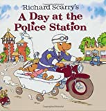 img - for Richard Scarry's A Day at the Police Station (Look-Look) by Richard Scarry (2004-05-11) book / textbook / text book