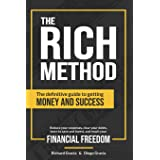 The RICH Method: The definitive guide to getting money and success. Reduce your expenses, clear your debts, learn to save and