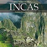 Breve historia de los incas | Patricia Temoche