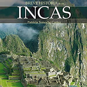 Breve historia de los incas Hörbuch