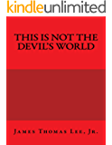 This is NOT the Devil's World