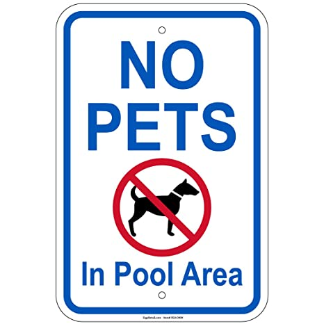 "No Pets Allowed Sign 12/"" x 18/"" Heavy Gauge Aluminum Signs"