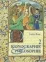 Iconographie et philosophie, tome 2 par Braun