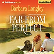Far from Perfect: A Love from the Heartland Novel, Book 1 | Barbara Longley