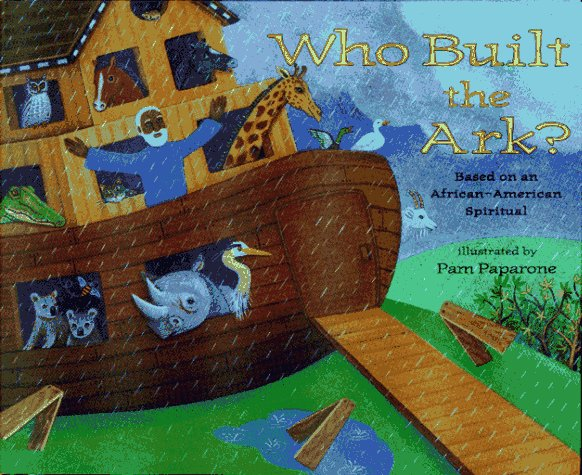 who-built-the-ark-an-african-american-spiritual