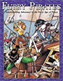Furry Pirates Swashbuckling Adventure in the Furry Age of Piracy