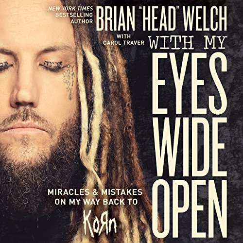 With My Eyes Wide Open: Miracles and Mistakes on My Way Back to KoRn Audiobook [Free Download by Trial] thumbnail