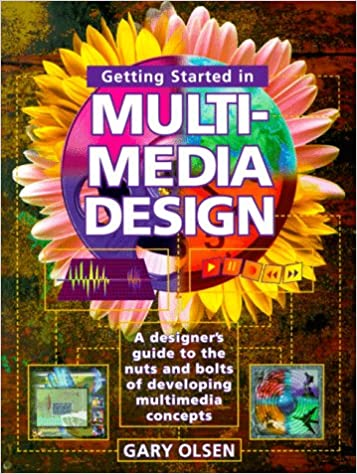 getting started multimedia design gary olsen 9780891347163 amazoncom books