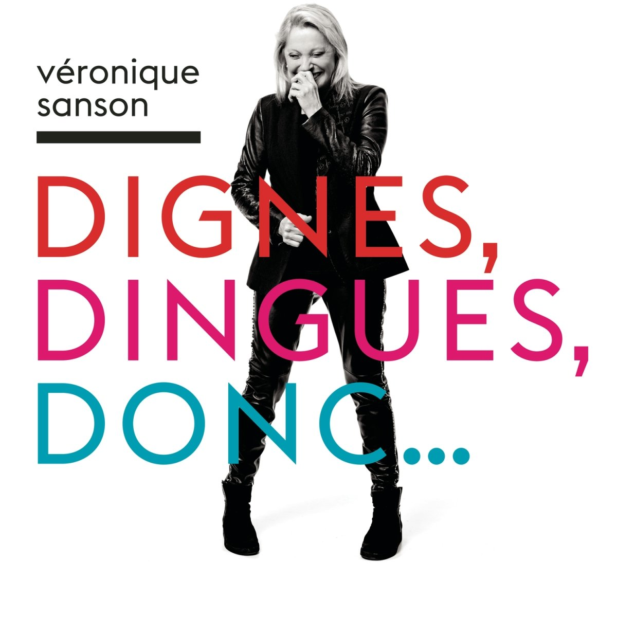 Véronique Sanson - Dignes, Dingues, Donc... [2016]