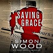 Saving Grace: Fleetwood and Sheils, Book 2 | Simon Wood