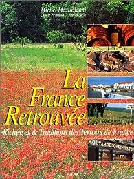 La France retrouvée par Michel Mastrojanni