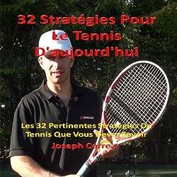 32 Strategies Pour Le Tennis D'aujourd'hui