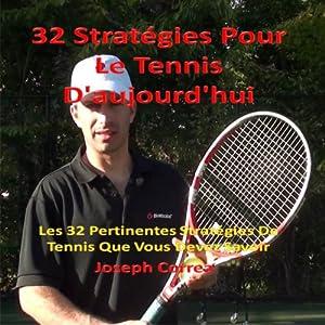 32 Strategies Pour Le Tennis D'aujourd'hui | Livre audio