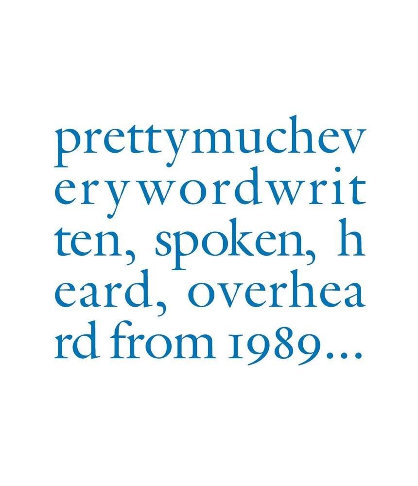 Read Online Douglas Gordon: Pretty Much Every Word Written, Spoken, Heard, Overheard pdf