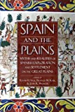 Spain and the Plains, , 0870818376