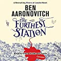 The Furthest Station: A PC Peter Grant Novella Hörbuch von Ben Aaronovitch Gesprochen von: Kobna Holdbrook-Smith