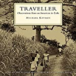 Traveller: Observations from an American in Exile | Michael Katakis