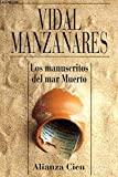 img - for Manuscritos del Mar Muerto (Spanish Edition) book / textbook / text book