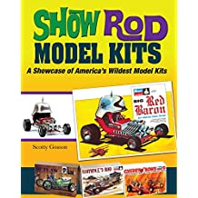 Show Rod Model Kits: A Showcase of America's Wildest Model Kits (Cartech)