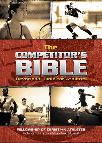 The Competitor's Bible: HCSB Devotional Bible for Athletes (FCA)