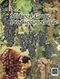 img - for Midwest Grape Production Guide (Bulletin 919) book / textbook / text book