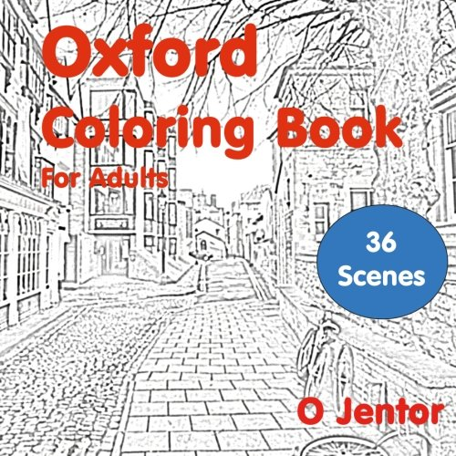 Oxford Coloring Book for Adults: Travel and Color (Volume 7)