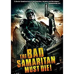 Bad Samaritan Must Die, The