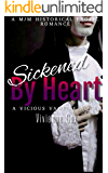 Sickened By Heart: A M/M Historical Romance (Vicious Vampires Book 1)