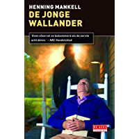 De jonge Wallander (Inspecteur Wallander-reeks Book 9)