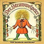 Der Struwwelpeter | Heinrich Hoffmann