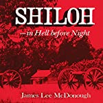 Shiloh : In Hell before Night | James Lee Mcdonough