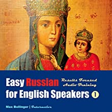 Results Focused Audio Training: Learn to Meet, Greet, Do Business in Russian; Make Friends, Dates and Discover the Mysterious Russian Soul Speech by Max Bollinger Narrated by Max Bollinger