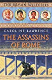The Assassins of Rome (The Roman Mysteries)