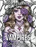 Vampires: A Grayscale Coloring Book with Mythical Fantasy Women, Sexy Gothic Fashion, and Victorian Romance Scenes (Grayscale Coloring Books for Adults)