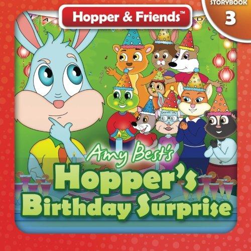 Read Online Hopper's Birthday Surprise (Hopper & Friends) (Volume 3) PDF