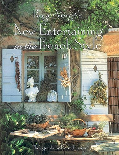 Download Roger Verge's New Entertaining in the French Style pdf epub