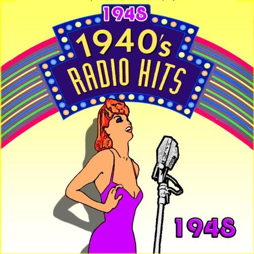 Radio Hits of The 40's 1948