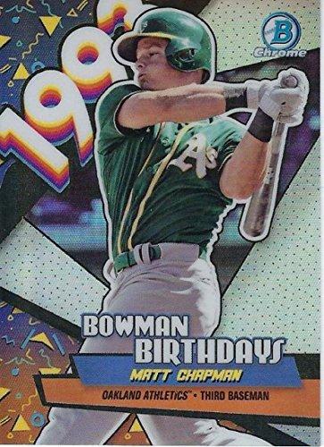 2018 Bowman Chrome Refractor Birthdays #BB-MCH Matt Chapman Oakland Athletics Baseball Card