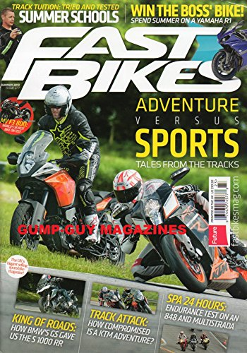 Fast Bikes Summer 2013 Issue 277 Magazine ADVENTURE VERSUS SPORTS: TALES FROM THE TRACKS King Of Roads: How BMW'S GS Gave Us The S 1000 RR TRACK ATTACK: HOW COMPROMISED IS A KTM ADVENTURE? ()