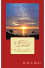 Grand Illusion of Tomorrow Kindle Edition