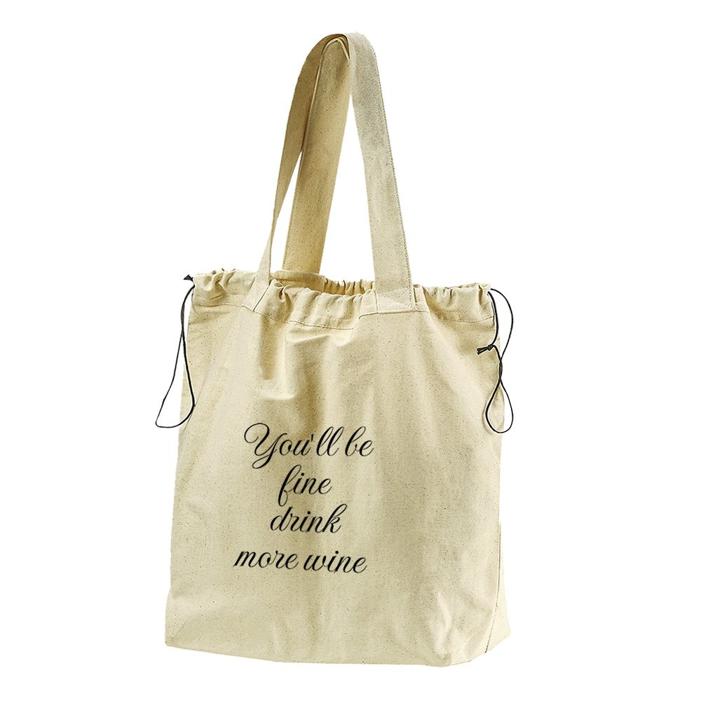 You'Ll Be Fine Drink More Wine Canvas Drawstring Beach Tote Bag